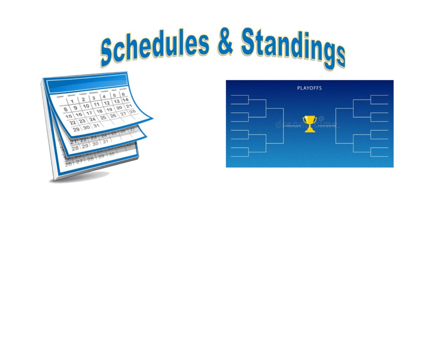 Schedules and Standings Can Be Found Here!